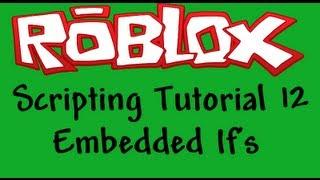 Roblox iniciantes scripting tutorial 12-Embedded If instruções