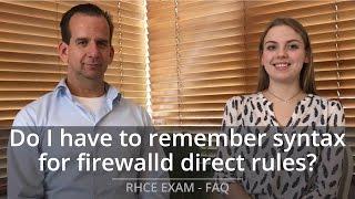 RHCE Exam FAQ - Do I have to remember firewalld commands for the RHCE exam?