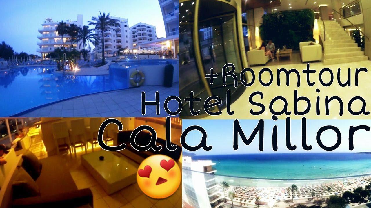 Ich Zeige Euch Unser Luxus Hotel Roomtour Hotel Sabina Cala Millor