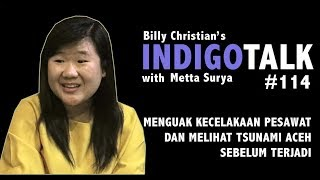 IndigoTalk #114 Kecelakaan Pesawat Adam Air &Tsunami Aceh Di Mata Anak Indigo - IndigoTalk #114
