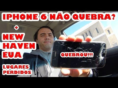 Iphone 6 quebrado! E conhecendo New Haven em CT, EUA...