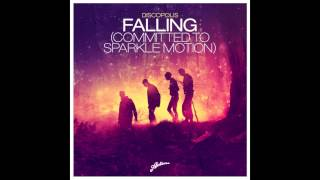 Discopolis - Falling (Committed To Sparkle Motion) (Axwell Mix)