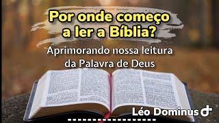 Como ler a bíblia?
