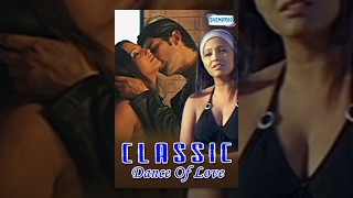 Classic - Dance Of Love - Hindi Full Movies - Mithun Chakraborty - Meghna Naidu - Bollywood Movie