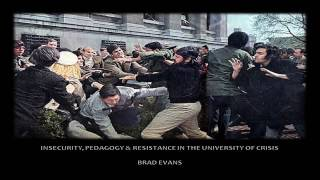 Insecurity, Pedagogy, and Resistance in the University of Crises –a  public lecture with Brad Evans