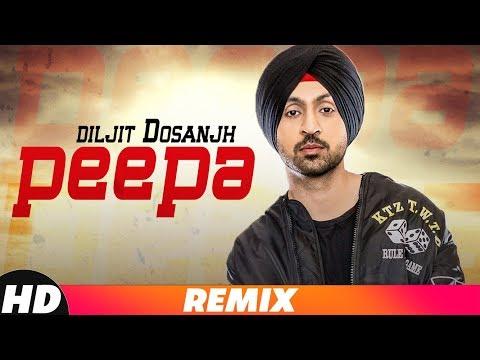 Peepa | Remix | Diljit Dosanjh | Sajjan Singh Rangroot | Latest Remix Song 2018 | Speed Records
