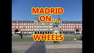 Madrid on Wheels