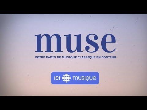 ICI Musique présente : MUSE, votre radio de musique classique en continu