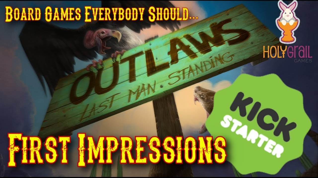 Outlaws: Last Man Standing by Holy Grail Games — Kickstarter