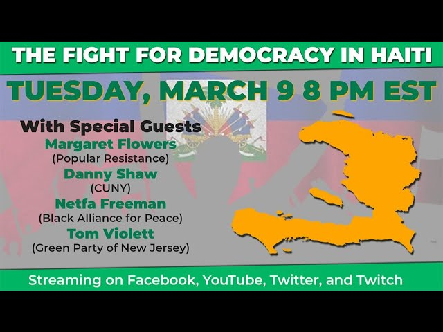 Ask Howie & Angela: Toward a Strong Green Party #17 (Haiti)