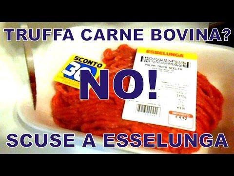 Truffa Carne Bovina Esselunga?  NO!  Scuse A Esselunga
