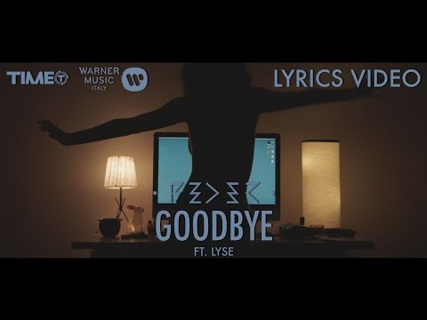 Feder Feat. Lyse - Goodbye (Official Lyrics Video) - Time Records