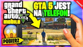 WERSJA MOBILNA GTA 5 na TELEFON!