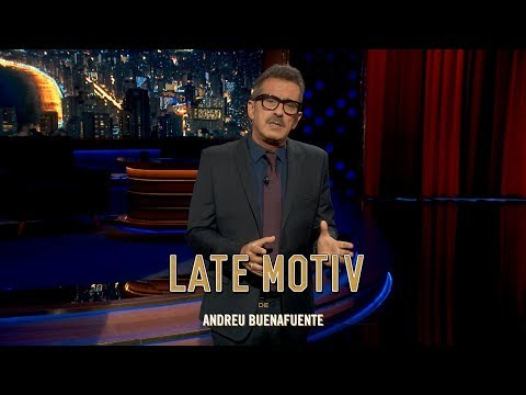 "LATE MOTIV - Monólogo de Andreu Buenafuente. ""La DUI de la risa"" | #LateMotiv286"