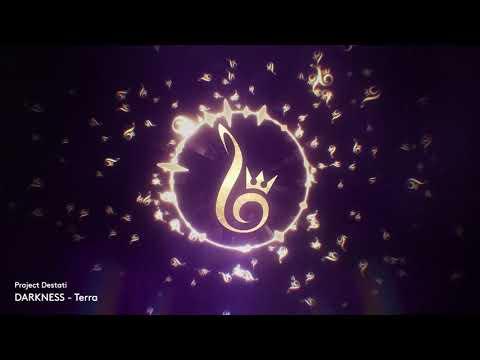 06. Terra (Project Destati: DARKNESS)