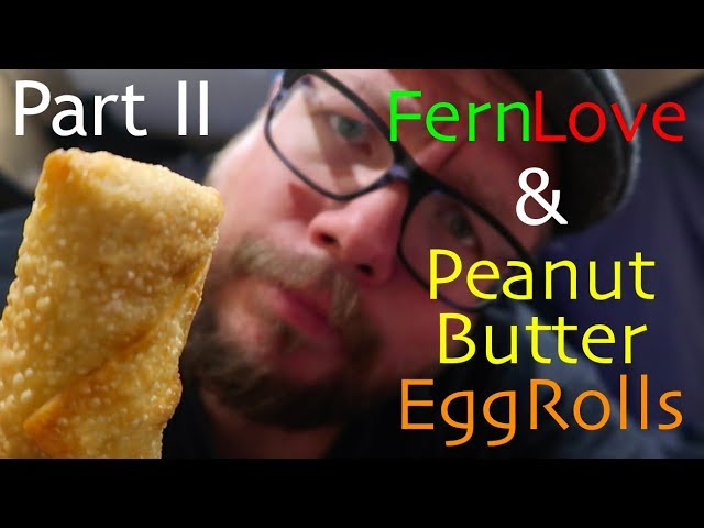beautiful-big-ferns-and-chicago-style-peanut-butter-egg-rolls