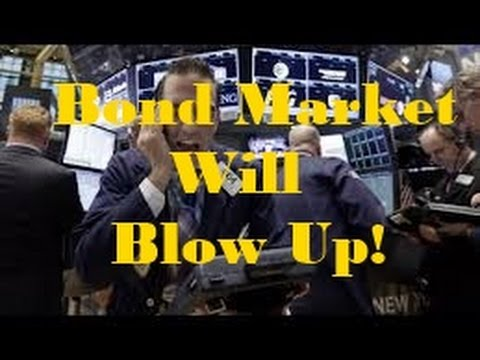 """SHOCKING NEWS """"The Bond Market Will Blow Up"""": Why 2017 Could Be HISTORIC"""