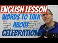 English lesson 🇦🇺 - Words to talk about CELEBRATIONS 🎉