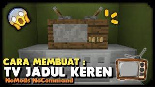 CARA MEMBUAT TV JADUL KEREN 👍 NoMods NoCommand di MINECRAFT PE 1.2