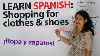 Get ready to go shopping in Spanish!