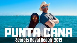 Secrets Royal Beach Punta Cana Dominican Republic Vacation 2019