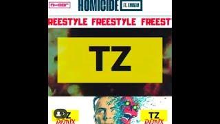 TZ | Logic Ft. Eminem Homicide FREESTYLE