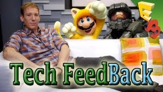 tech feedback e3 2013 roundup