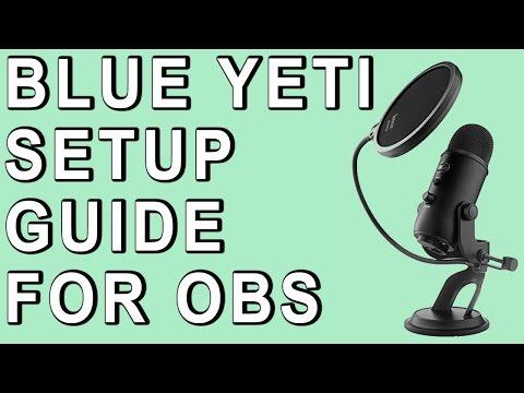 Blue Yeti Settings & OBS Studio Configuration
