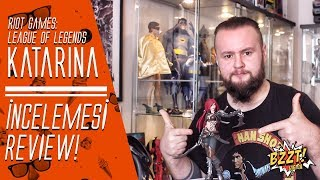 "Figürcünün Seyir Defteri   Riot Games ""League of Legends - Katarina Heykel"" İncelemesi / Review!!!"