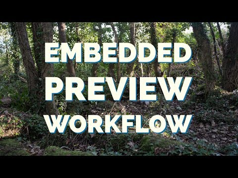 Lightroom Classic CC Embedded Preview Workflow