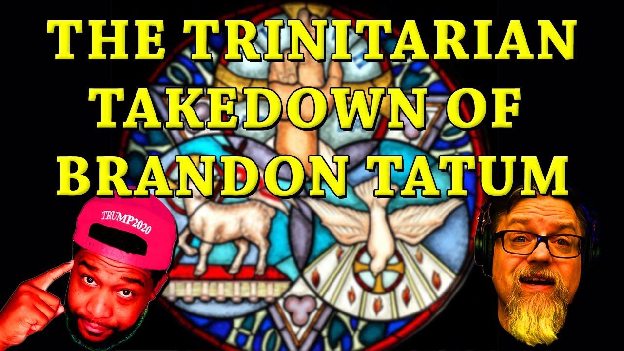 F4F | Trinitarian Take Down of Brandon Tatum
