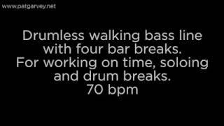 Drumless Walking Bass Line: 70bpm