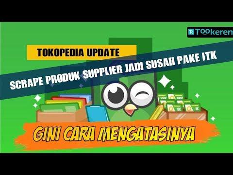 cara-scrape-produk-supplier-setelah-update-tokopedia-menggunakan-itk