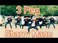 watch he video of 3 PEG || BHANGRA || SHARRY MAAN || PARMISH VERMA || FOLKING DESI || SGGSCC,DU ||