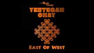 Yestegan chaY - East Of West [Depth Charge Set 003]