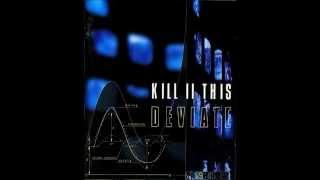 Kill II This - Crucified