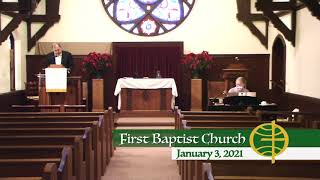 First Baptist Church // 01/03/2021