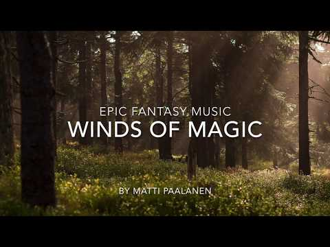 Epic Fantasy Music - Winds of Magic