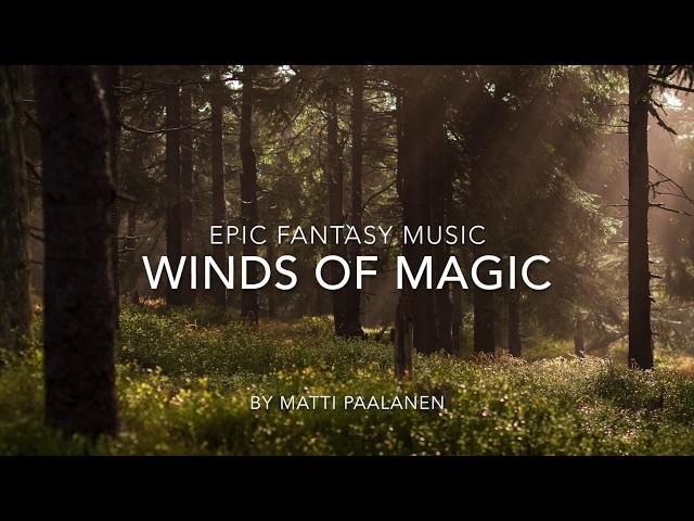 Epic fantasy music – Winds of Magic – Celtic Music