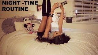 My Night Routine 2014 ♡
