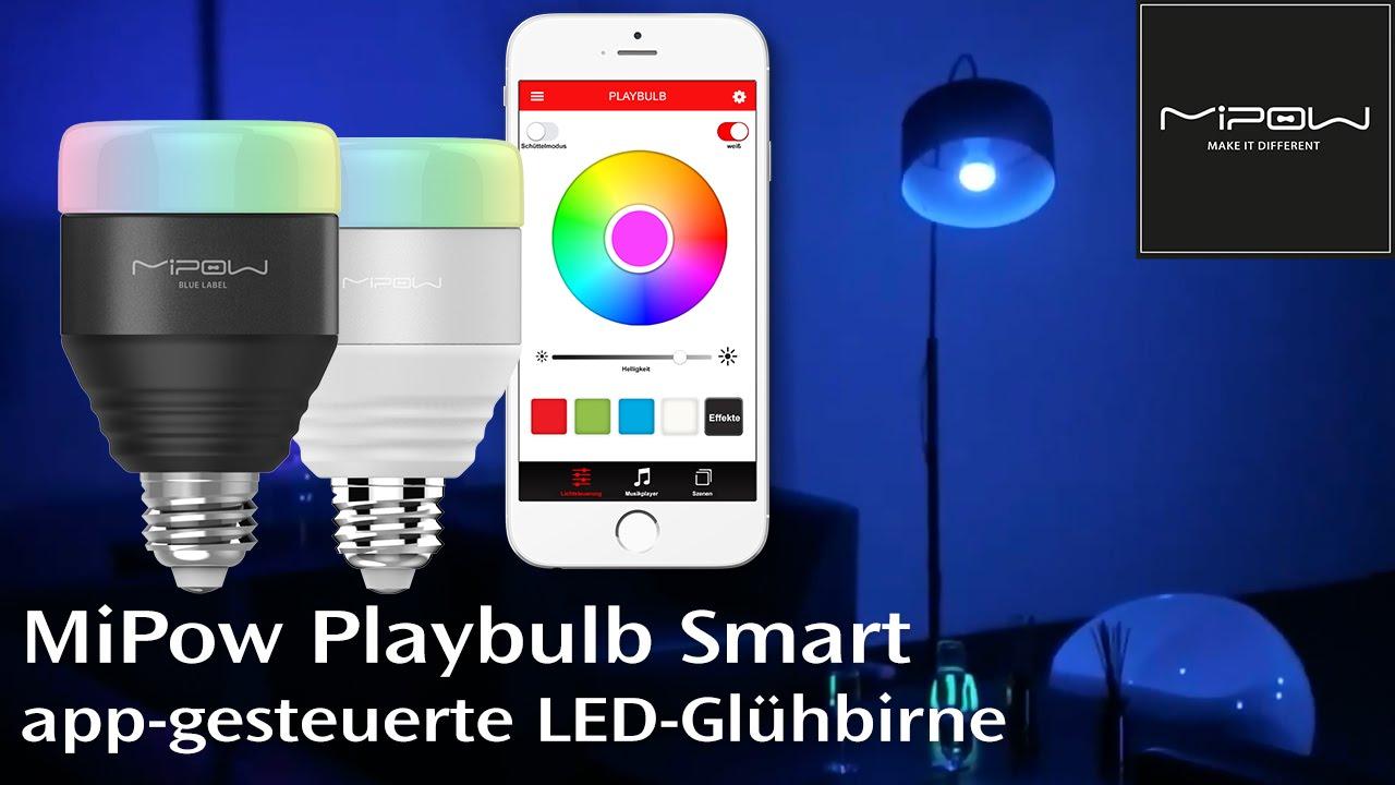 mipow playbulb smart led gl hbirne mit app steuerung und farbwechsel youtube. Black Bedroom Furniture Sets. Home Design Ideas