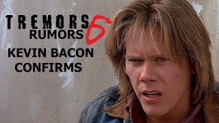 tremors 6 rumors kevin bacon confirms sequel