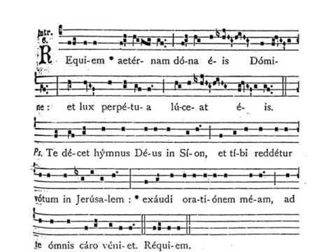 Requiem Aeternam. Canto Gregoriano. Partitura. Audición.