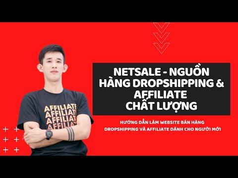 Netsale - Nguồn hàng Dropshipping, Affiliate chất lượng tại Việt Nam