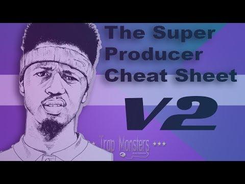 Super Producer Cheat Sheet V2 2017  2018 | By King David Trap Monsters mixed in key plugin midi