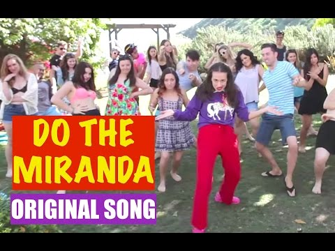 DO THE MIRANDA!  Original song  Miranda Sings