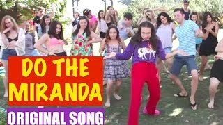 DO THE MIRANDA! - Original song by Miranda Sings(Check out my new song