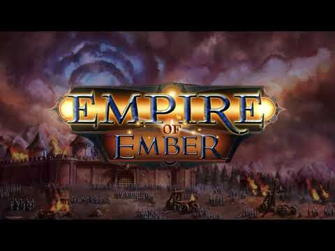 Empire of Ember Gameplay Trailer