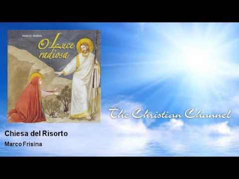Marco Frisina - Chiesa del Risorto