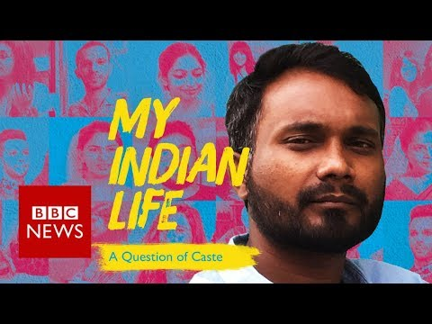 My Indian Life: A question of caste  - BBC News